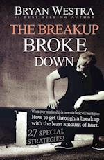 The Breakup Broke Down af Bryan Westra