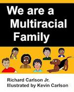 We Are a Multiracial Family
