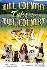 Hill Country Tales for Hill Country Tails