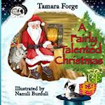 A Fairly Talented Christmas af Tamara Forge