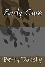 Early Cure