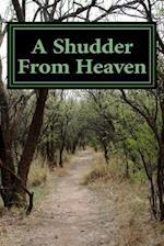 A Shudder from Heaven af Danny Kemp