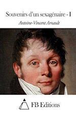 Souvenirs D'Un Sexagenaire - I af Antoine-Vincent Arnault