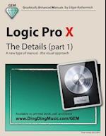 Logic Pro X - The Details (Part 1)