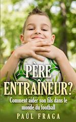 Pere Entraineur? af Paul Fraga