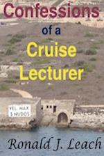 Confessions of a Cruise Lecturer