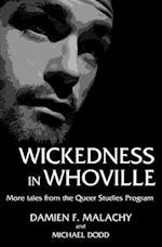 Wickedness in Whoville af Damien F. Malachy