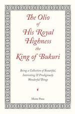 The Olio of His Royal Highness the King of Bukuri