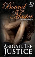 Bound by Her Master af Abigail Lee Justice