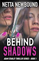 Behind Shadows af Netta Newbound