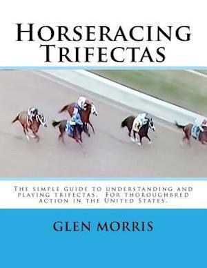 Bog, paperback Horseracing Trifectas af Glen Morris