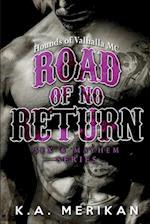 Road of No Return (Gay Biker MC Erotic Romance Novel) af K. A. Merikan
