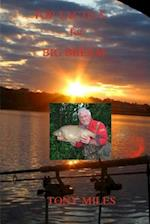 Top Tactics for Big Bream af Tony Miles