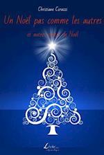 Un Noel Pas Comme Les Autres Et Autres Contes de Noel