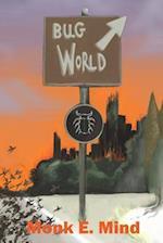 Bug World af MR Monk E. Mind