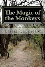 The Magic of the Monkeys