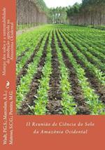 Manejo DOS Solos E a Sustentabilidade Da Producao Agricola Na Amazonia Ocidental