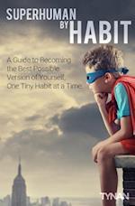 Superhuman by Habit