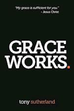 Grace Works af Tony Sutherland