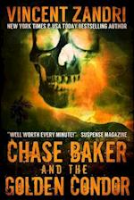 Chase Baker and the Golden Condor