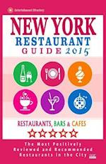 New York Restaurant Guide 2015 af Robert A. Davidson