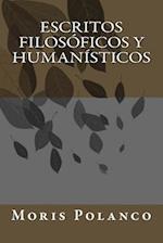 Escritos Filosoficos y Humanisticos af Moris Polanco