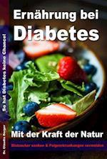 Ernahrung Bei Diabetes - Mit Der Kraft Der Natur Blutzucker Senken Und Folgeerkrankungen Vermeiden af Dr Claudia Berger