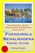 Fuengirola & Benalmadena Travel Guide af Richard Wright