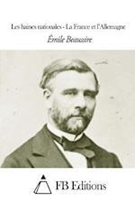 Les Haines Nationales - La France Et L'Allemagne af Emile Beaussire