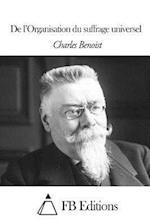 de L'Organisation Du Suffrage Universel af Charles Benoist
