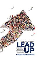 Lead Up - Workbook & Discussion Guide af Tony Sutherland