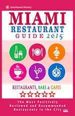 Miami Restaurant Guide 2015