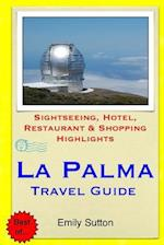 La Palma Travel Guide