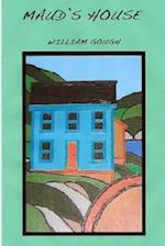 Maud's House af William Gough
