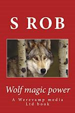 Wolf Magic Power af S. Rob