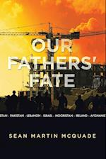Our Fathers' Fate