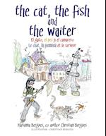 The Cat, the Fish and the Waiter (Spanish Edition) af Marianna Bergues