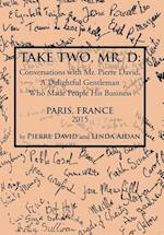 Take Two, Mr. D af Linda Aidan, Pierre David