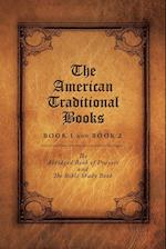 The American Traditional Books Book 1 and Book 2: The Abridged Book of Prayers and The Bible Study Book af Elizabeth McAlister