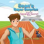 Sean's Super Surprise: Sequel to Savana's Secret af Sandra C Addis