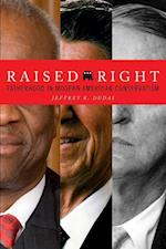 Raised Right (Cultural Lives of Law)