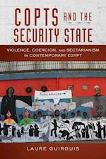 Copts and the Security State (Stanford Studies in Middle Eastern and I)