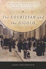 Courtesan and the Gigolo af Aaron Freundschuh