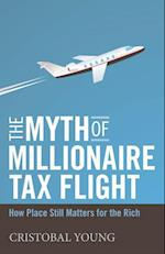 The Myth of Millionaire Tax Flight (Studies in Social Inequality)