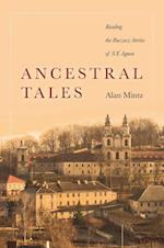 Ancestral Tales (Stanford Studies in Jewish History and Culture)
