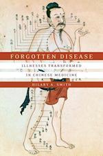 Forgotten Disease (Studies of the Weatherhead East Asian Institute, Columbia University)