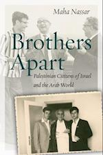 Brothers Apart (Stanford Studies in Middle Eastern And Islamic Societies And Cultures)