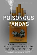 Poisonous Pandas (Studies of the Walter H. Shorenstein Asia-pacific Research Center)