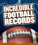 Incredible Football Records (Incredible Sports Records)