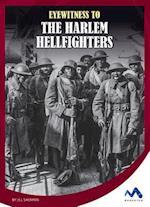 Eyewitness to the Harlem Hellfighters (Eyewitness to World War I)